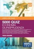 5000 Quiz per esame d'ammissione Economia e Giurisprudenza
