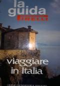 La guida Pirelli VIAGGIARE IN ITALIA