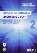 Corso di informatica. Linguaggio C e C++