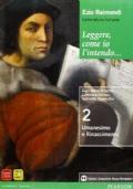 Leggere, come io l'intendo… 2. Umanesimo e Rinascimento.