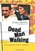 Dead man walking - un ammino attraverso il perdono