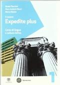 Il nuovo Expedite plus 1 - Corso di lingua e cultura latina + repertorio lessicale