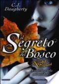 NIGHT SCHOOL -  IL SEGRETO DEL BOSCO SCONTATO EURO 4,00