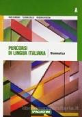 Percorsi di lingua italiana A: Grammatica  di Paola Drago, Tiziana Gallo, Rosaria Rossini
