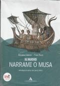 Il Nuovo Narrami o Musa. Antologia di epica con passi biblici.