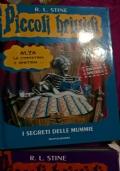 I segreti delle mummie (edizione speciale) Piccoli Brividi