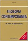 FILOSOFIA CONTEMPORANEA Da Kant ai giorni nostri