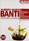 SENSO DEL TEMPO (IL) NUOVI PROGRAMMI VOL. I MANUALE DI STORIA - XI SECOLO-1650