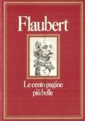 Le cento pagine più belle di Flaubert