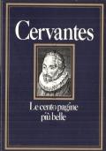 Le cento pagine più belle di Cervantes