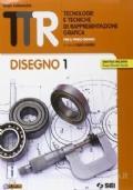 TTR. Tecnologie e tecniche di rappresentazione grafica. Disegno 1-Materiali misura sicurezza-schede di disegno 1. Per le Scuole superiori