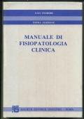 MANUALE DI FISIOPATOLOGIA CLINICA. PRIMA EDIZIONE