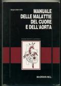 MANUALE DELLE MALATTIE DEL CUORE E DELL'AORTA. VOLL. 1 E 2