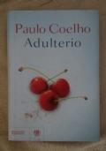 Paulo Coelho - Adulterio: PARTECIPA ALL'OFFERTA: ACQUISTANDO ALMENO 2 LIBRI SCONTO DEL 20% SUL TOTALE(spedizione esclusa)