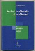 REAZIONI ANAFILATTICHE ED ANAFILATTOIDI. PATOGENESI, PREVENZIONE, DIAGNOSI E TERAPIA
