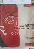 DELL'ARTE E DEGLI ARTISTI. DALL'ART NOUVEAU AI GIORNI NOSTRI. VOL. 4