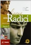 LA LINGUA DELLE RADICI - ESERCIZI 1 - con CD ROM