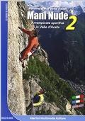 Mani nude. Arrampicata sportiva in Valle d'Aosta