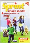 Sprint in prima media. Italiano-Matematica. Per la Scuola elementare