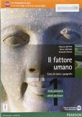 Il fattore umano 1 corso di storia e geografia, dalla prestoria all'età di Cesare