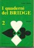 I QUADERNI DEL BRIDGE