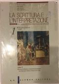 La Scrittura e L'Interpretazione 1 - Dalle origini al Manierismo