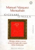 O Cesare o nulla. I Borgia: delitti e amori di una famiglia alle origini della modernità