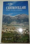 CASTROVILLARI. Storia, cultura, economia.