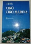 CIRO' - CIRO' MARINA. Storia, cultura, economia.