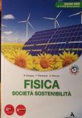 FISICA SOCIETA' SOSTENIBILIUTA' - CON DVD - ROM. EDIZIONE VERDE.