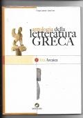 Antologia della letteratura greca 1 Età arcaica
