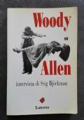 Woody su Allen. Intervista di Stig Bjorkman