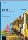 Wir zwei 1 - Deutsche fur junge Lerner + CD