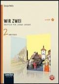 Wir zwei 2 - Deutsche fur junge Lerner + CD