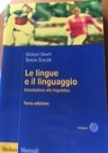 Le lingue e il linguaggio - introduzione alla linguistica