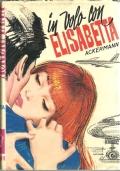 IN VOLO CON ELISABETTA.  [ Collana ''Romanzi della Rosa'' SALANI in edizione rilegata in tutta tela arancio con sopracoperta originale a colori. Firenze  1972 ].