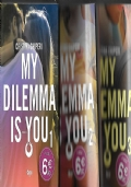 My dilemma is you  3 volumi