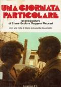 Una giornata particolare. Sceneggiatura di Ettore Scola e Ruggero Maccari. Longanesi & C. 1977/1 edizione