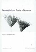 Cortile a Cleopatra. Fausta Cialente. Corriere della Sera. 2013.