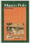 Milione. Marco Polo. Garzanti. 1982.