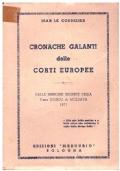 CRONACHE GALANTI DELLE CORTI EUROPEE, DALLE MEMORIE SEGRETE DELLA P.SSA JOUJOU DI MOLDAVIA 1871