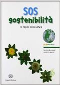 SOS sostenibilita' . Le ragioni della natura.