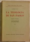 LA TEOLOGIA DI SAN PAOLO PARTE PRIMA