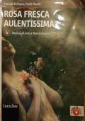 ROSA FRESCA AULENTISSIMA 4 - Neoclassicismo e Romanticismo