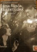 ROSA FRESCA AULENTISSIMA 6 - Il primo Novecento