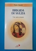 Brigida di Svezia. Una santa europea