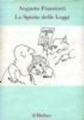 Lo spirito delle leggi. Augusto Frassineti. Il Mulino. 1989/1 edizione