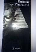 I FARAONI le Pharaons