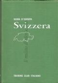 Svizzera (Guida d'Europa) Touring Club Italiano