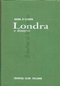 Londra e dintorni (Guida d'Europa) Touring Club Italiano